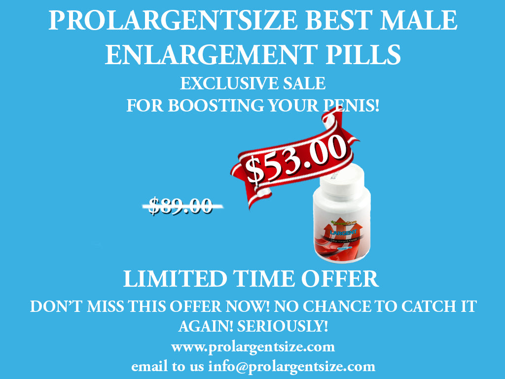 ProlargentSize Herbal Pills Sale!
