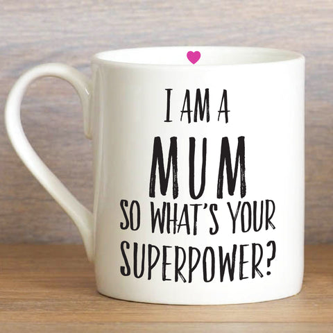 I am a Mum, so what's your superpower? - Large Mug