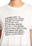 "The Brice ss tee in white ""More more more"""