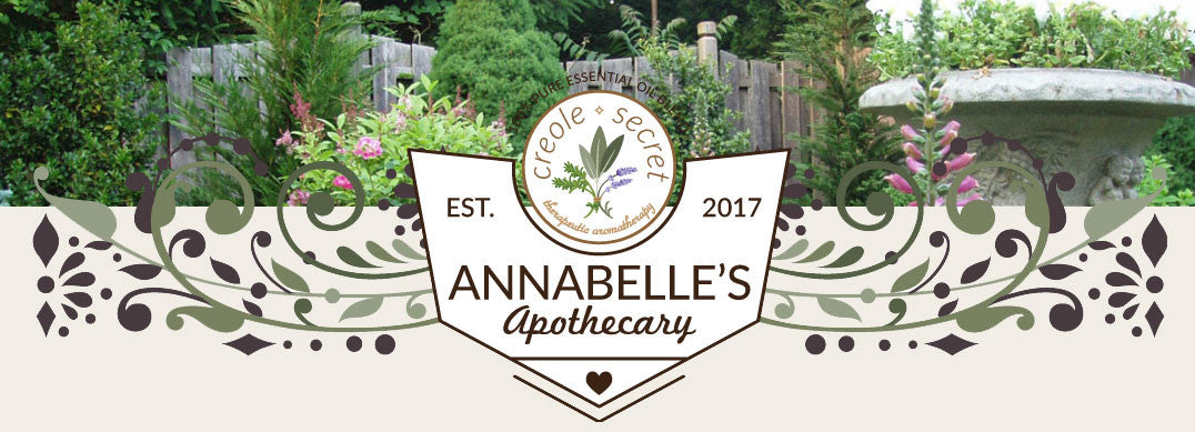 Annabelle's Apothecary - Everyday Essentials - Presented by Creole Secret Aromatherapy