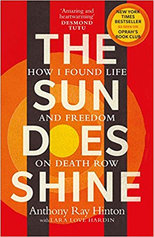 The Sun Does Shine By Anthony Ray Hinton | The Smile Blog | TheWhiteningStore.com