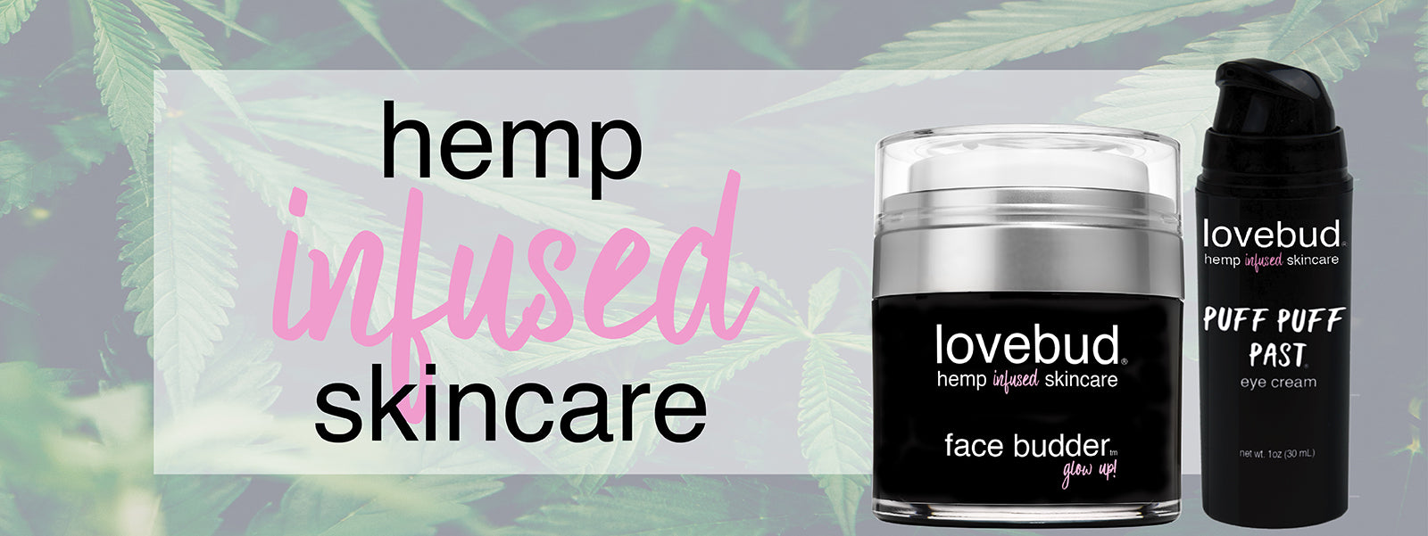 Lovebud Hemp Infused Skincare Story