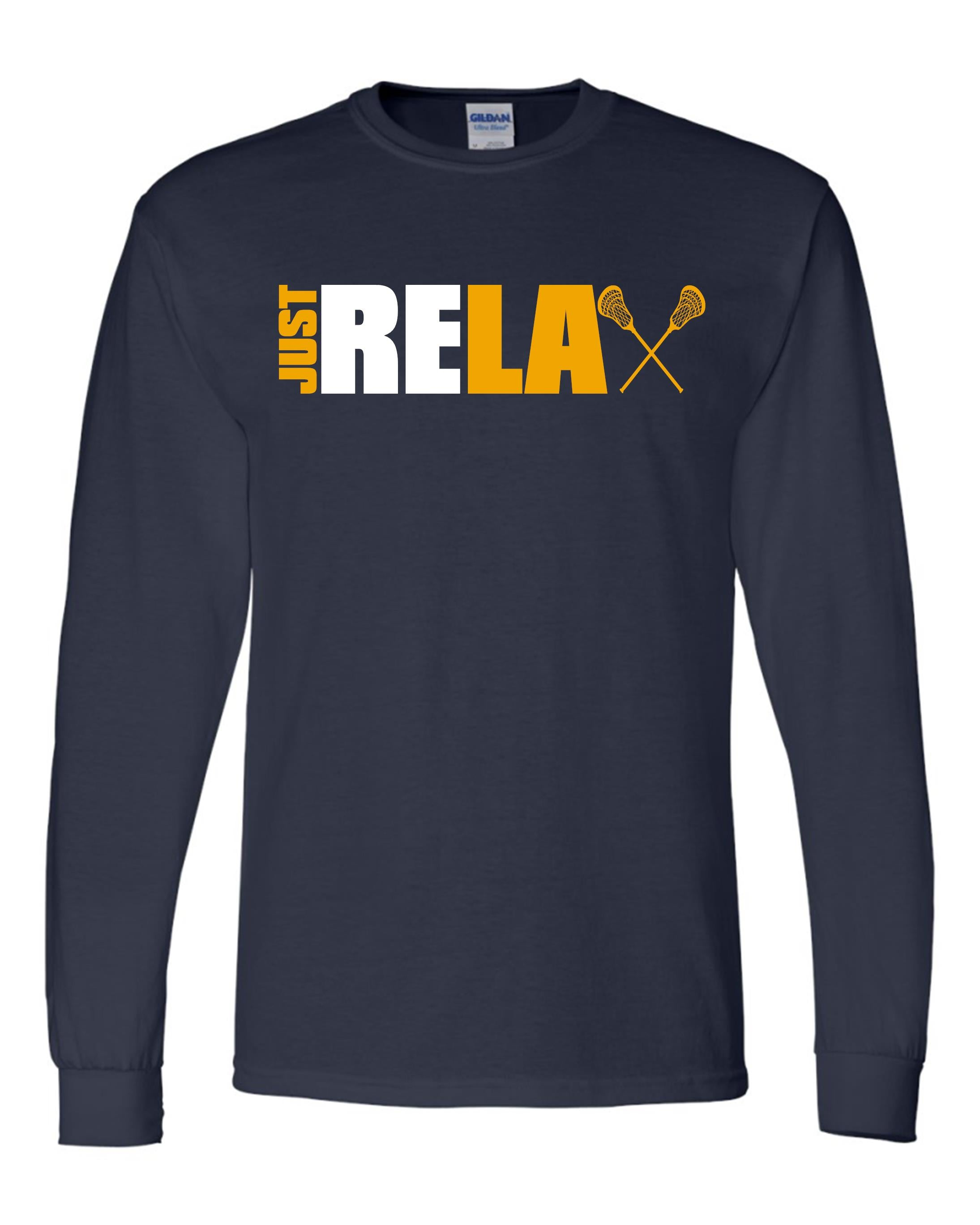 Just Relax Lacrosse Long Sleeve Shirt
