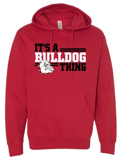 IT'S A BULLDOG THING COTTON HOODIE