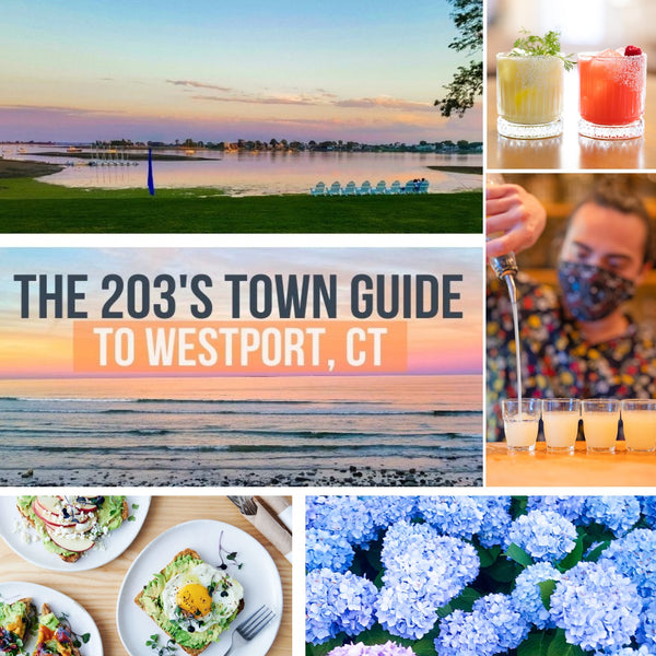The 203's Town Guide To Westport Connecticut
