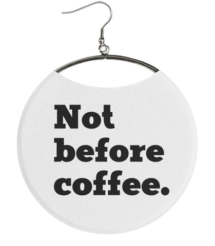 Not Before Coffee