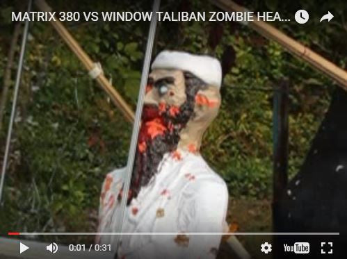 Matrix 380 vs Window Taliban Zombie Headshot Slomo
