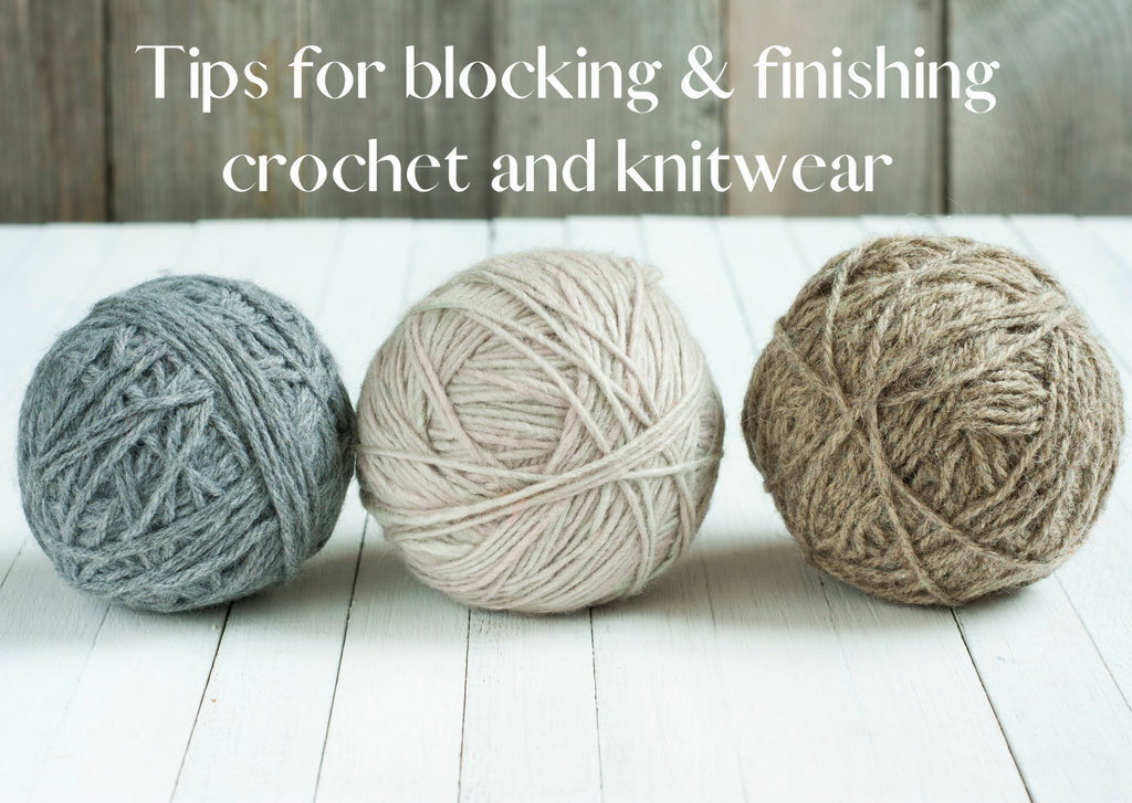 Tips on blocking & finishing crochet and knitwear projects > Provenance Craft Co. > Blog 1