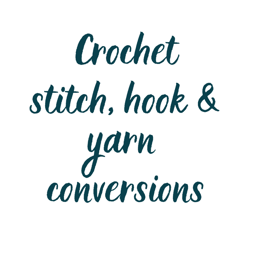 Crochet Stitch, hook and yarn conversions > Crochet Circle Podcast