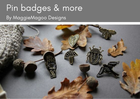Pin badges, notebooks, prints and tea towels by MaggieMagoo Designs