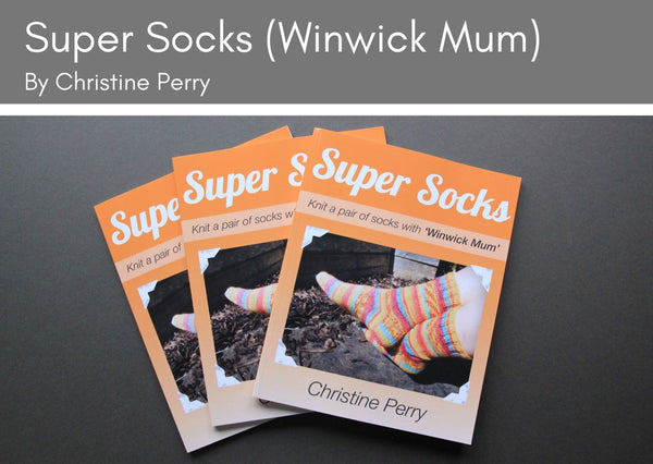 Super Socks (Winwick Mum) by Christine Perry