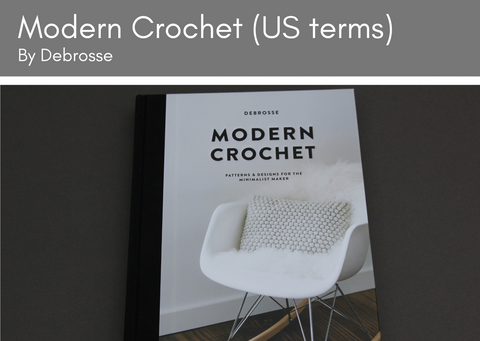 Modern Crochet by Debrosse (US terminology)