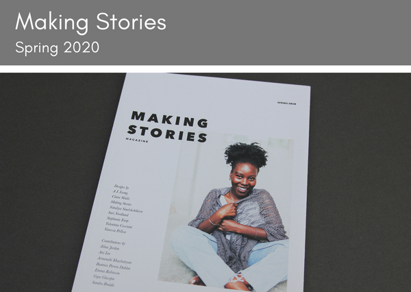 Making Stories Issue 3 - Spring 2020