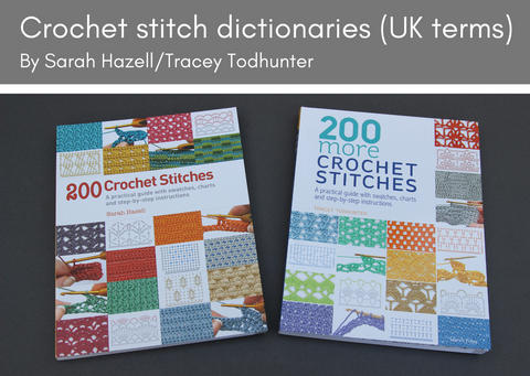 Crochet stitch dictionaries (UK terminology)