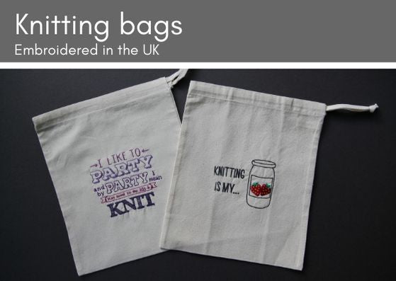 "Grey background with two natural cotton bags embroidered.  Left bag says ""I like to party and by party I mean stay home with my pjs on and knit"" in various colours of purple thread.  Right bag is embroidered with ""Knitting is my..."" and a jar of strawberry jam beside the text."