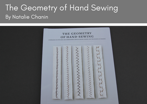 The Geometry of Hand Sewing by Natalie Chanin - Provenance Craft Co