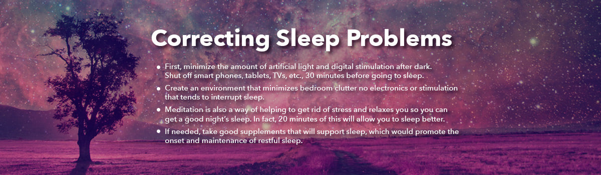 Correcting Sleep Problems