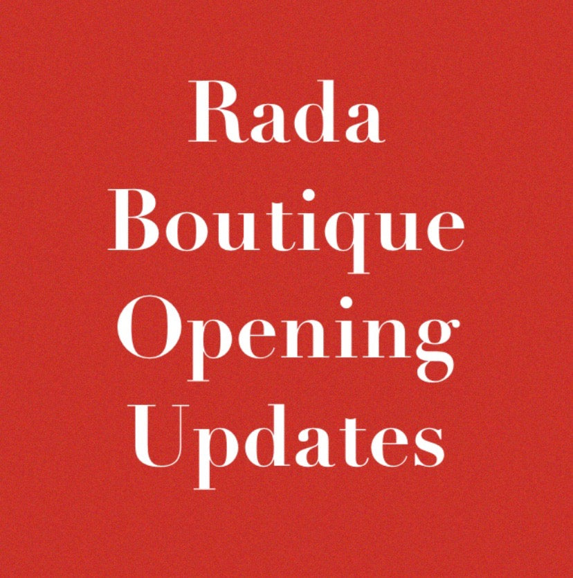 Rada Boutique Opening Updates