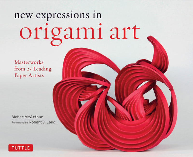 New Expressions In Origami Art - SIGNED COPY