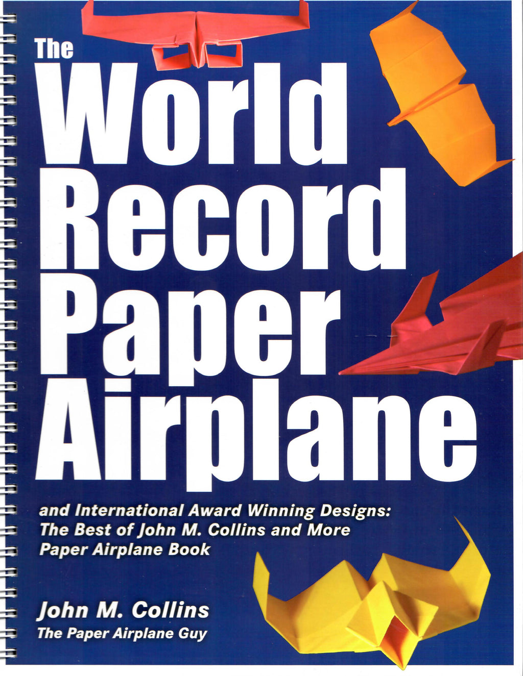 The World Record Paper Airplane SIGNED COPY