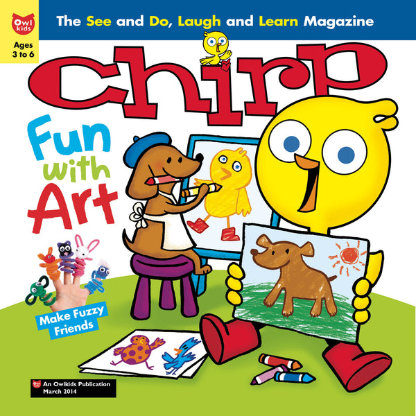 Chirp Magazine: ages 3-6 - Owlkids - Reading for kids and literacy resources for parents made fun. Magazines helping kids to learn. - 5