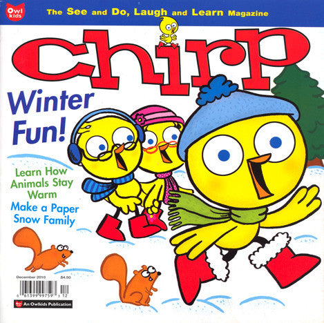 Chirp Magazine: ages 3-6 - Owlkids - Reading for kids and literacy resources for parents made fun. Magazines helping kids to learn. - 3