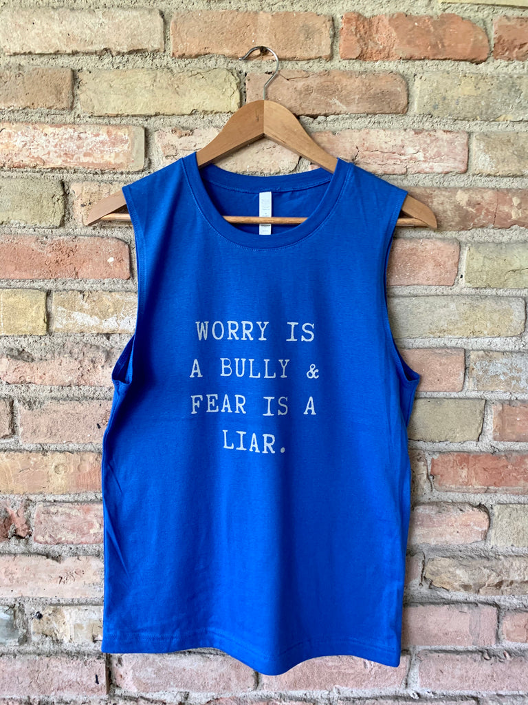 Worry Is A Bully (Sleeveless Tank)