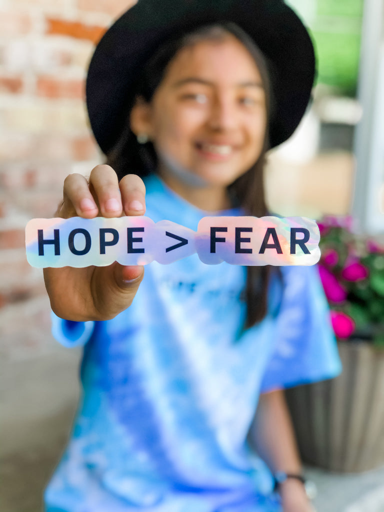 Hope > Fear Sticker