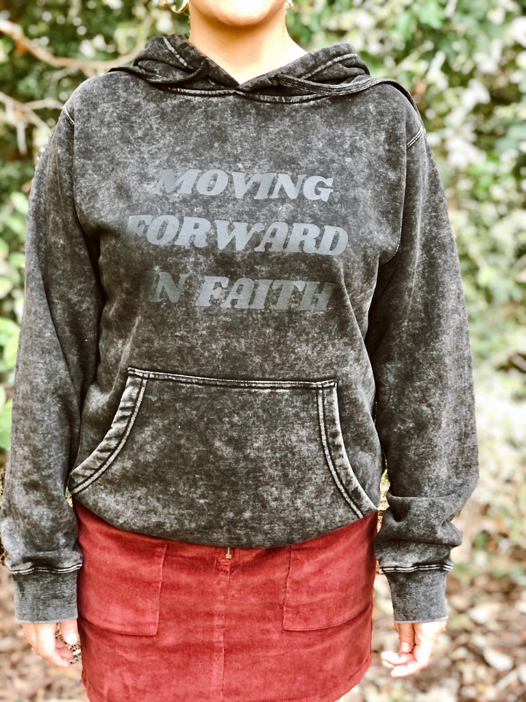 Moving Forward In Faith (Hoodie)