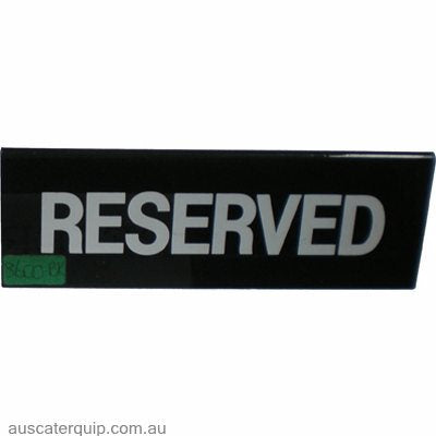 "SIGN: ""RESERVED"" GOLD ON BLACK"