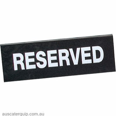 "SIGN: ""RESERVE"" DOUBLE-SIDE BLACK"