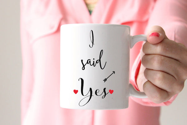 I Said Yes Coffee Mug