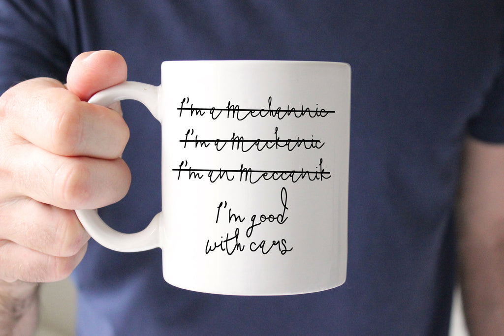 I'm a Mechanic Coffee Mug, Mechanic Gift