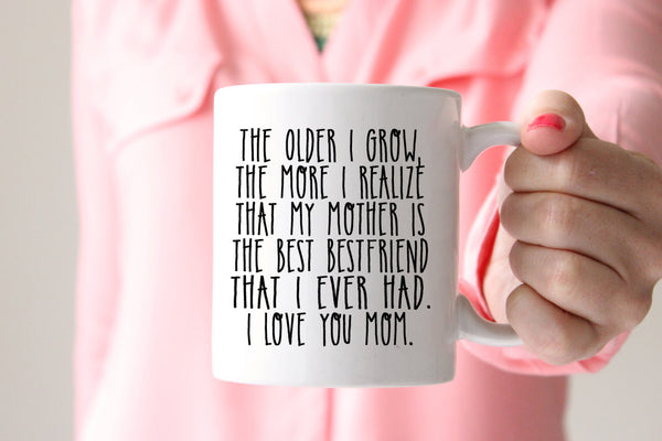 Mother Is My Best Friend Coffee Mug. Mothers Day Gift