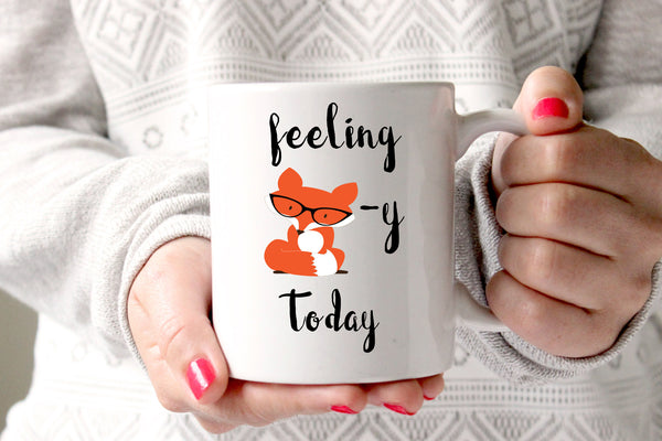 Feeling Foxy Today Coffee Mug, Funny Coffee Mug