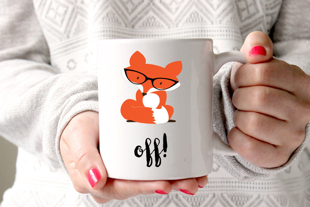 Fox Off Coffee Mug, Funny Coffee Mug