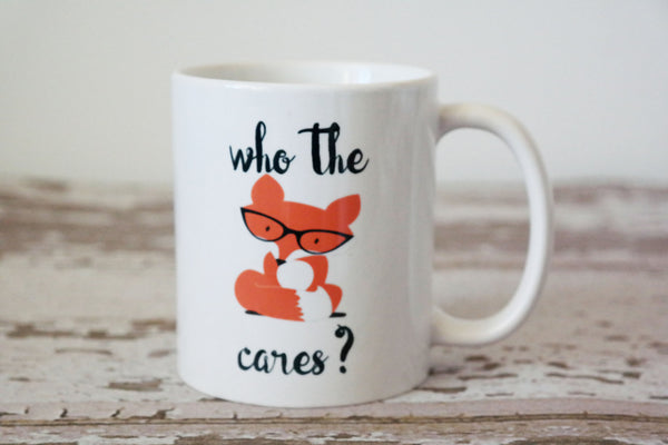 Who The Fox Cares Coffee Mug, Funny Gift for Husband