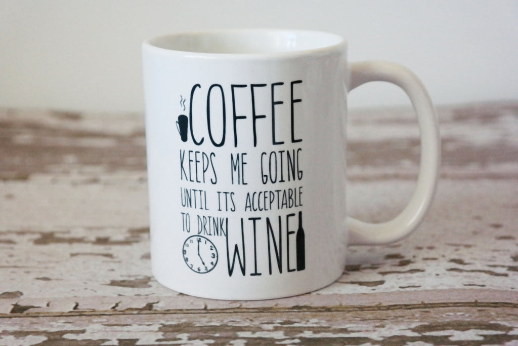 Coffee Keeps Me Going Coffee Mug, Gift for Mom