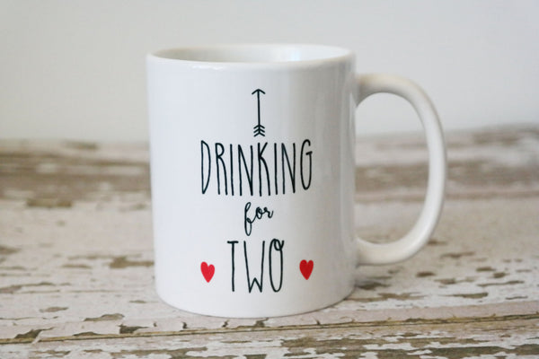 Drinking For Two Coffee Mug Pregnancy Announcement The