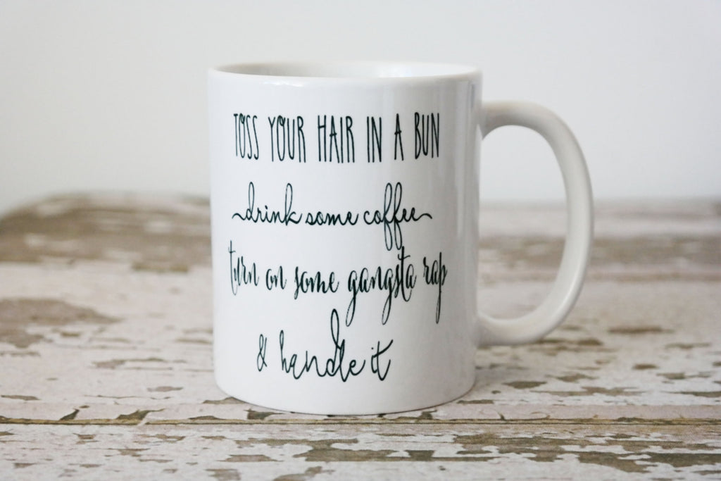 Handle It Coffee Mug, Gift for Wife