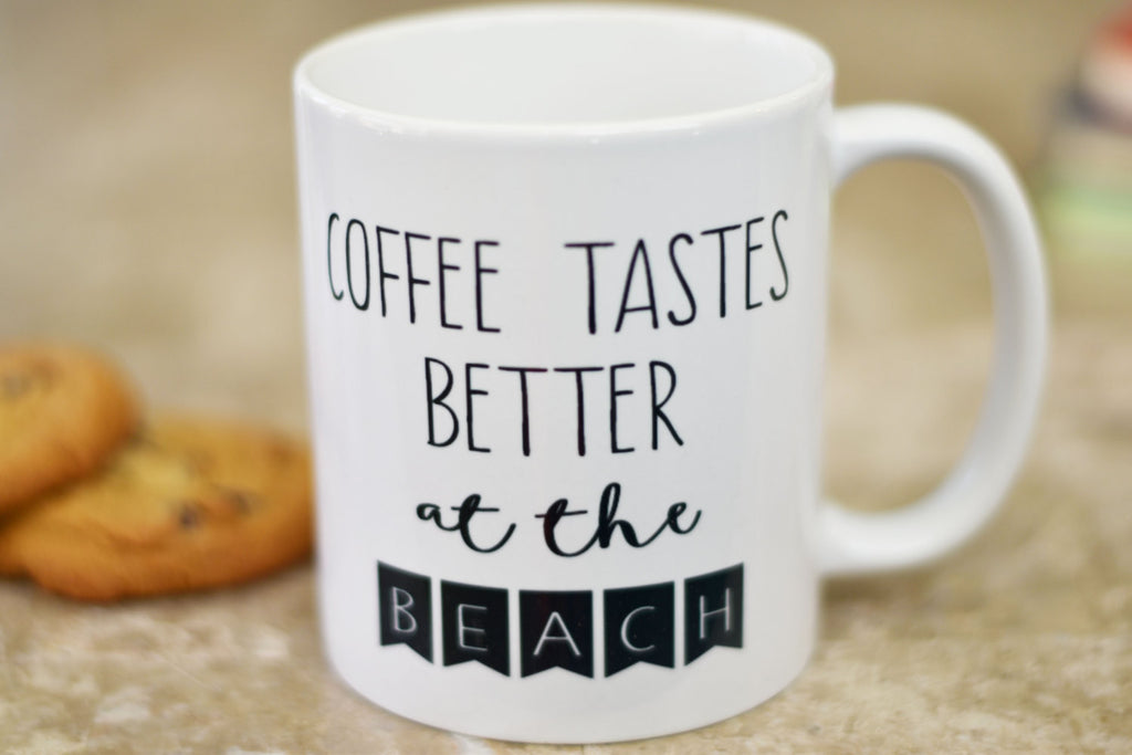 Coffee Tastes Better At The Beach Coffee Mug, Wedding Gift