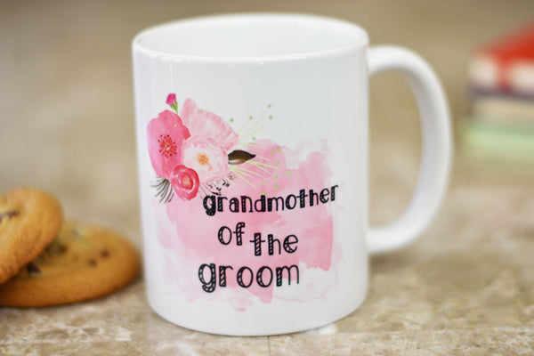 Grandmother of the Groom Coffee Mug, Wedding Gift