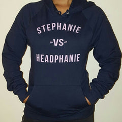 """Stephanie vs Headphanie"" Unisex (Men/Women) Hoodie - Pink Letters by Luke&Lynn"