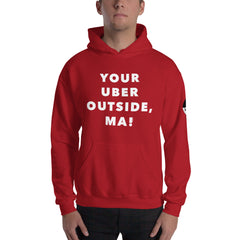 """Your Uber Outside, Ma!"" Unisex (Men/Women) Red Hoodie"