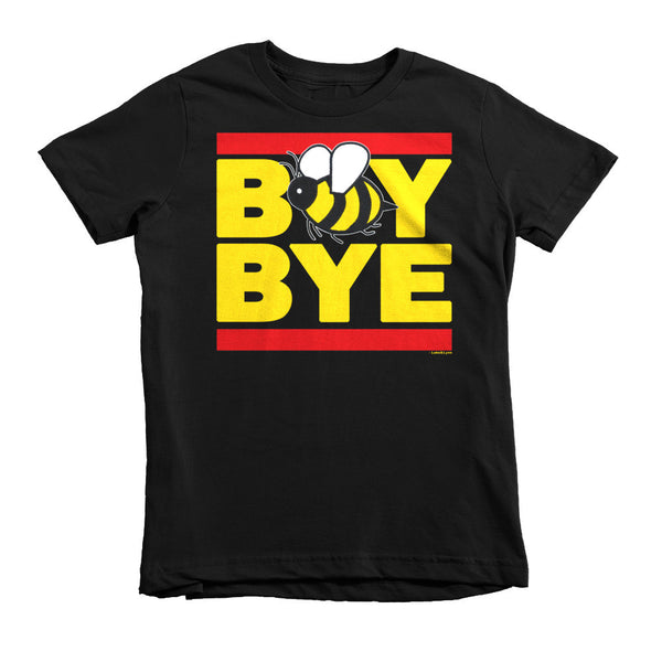 """Boy Bye"" Bee Kids (Unisex) T-Shirt"