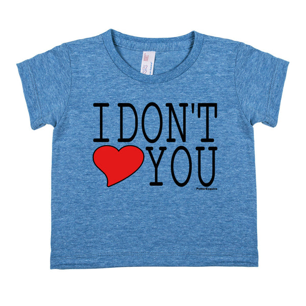 """I Don't Love You"" Infant Tri-Blend Short-Sleeve Tee (Blue)"