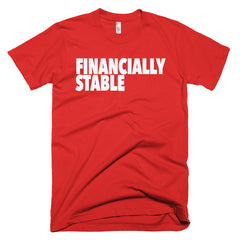 """Financially Stable"" Men's Red T-Shirt By Disposable Income Clothing... Made for Money, by Money. www.lukeandlynn.com"