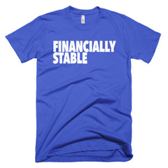 """Financially Stable"" Men's Royal Blue T-Shirt By Disposable Income Clothing... Made for Money, by Money. www.lukeandlynn.com"