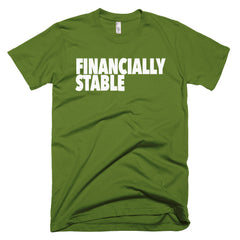 """Financially Stable"" Men's Olive Green T-Shirt By Disposable Income Clothing... Made for Money, by Money. www.lukeandlynn.com"