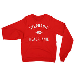 """Stephanie vs Headphanie"" Unisex (Men/Women) Red Sweatshirt - White Letters by Luke&Lynn"